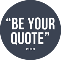 Be Your Quote