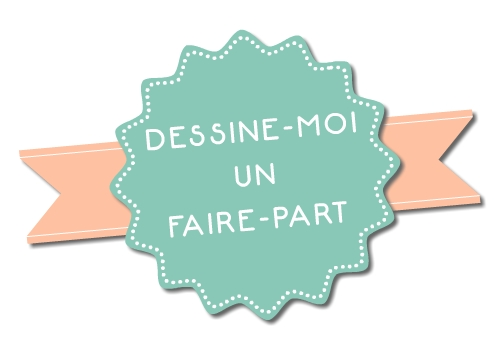 Dessine-moi un faire-part